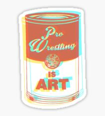 Pro Wrestling is Art (3D) Sticker