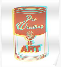 Pro Wrestling is Art (3D) Poster