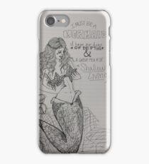 I Must Be A Mermaid iPhone Case/Skin