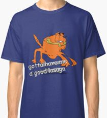 Camiseta clásica tengo que tener un buen lasaga