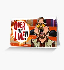 Over the Line Greeting Card