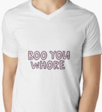 Boo You Whore Men's V-Neck T-Shirt