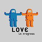 Love is in Progress by Tibetansky
