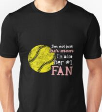 Not Just Her Mom But Also Her #1 Fan Shirt Unisex T-Shirt