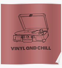 Vinyl and Chill (Black Font) Poster