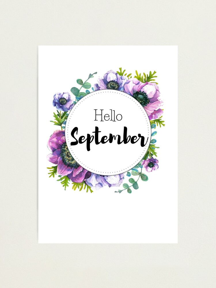 Alternate view of Hello September - monthly cover for planners, bullet journals Photographic Print