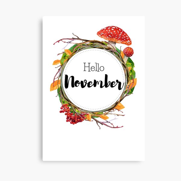 Hello November - monthly cover for planners, bullet journals Canvas Print