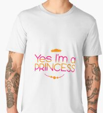 Yes I'm A Princess - Funny Royalty Queen Gift Men's Premium T-Shirt
