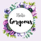 Hello Gorgeous - anemone flowers watercolor design by vasylissa