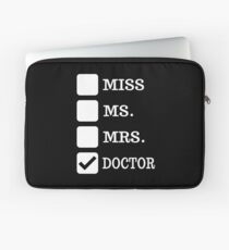 Doctor Gift for Women - Female PhD MD Doctoral Degree Gifts for Medical School Graduation Laptop Sleeve