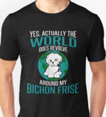 World Does Revolve Around My Bichon Frise T-Shirt