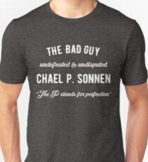 Chael Sonnen Bad Guy Quote Unisex T-Shirt