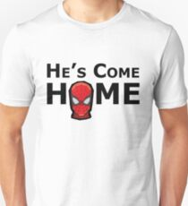 He's Come Home (no speech bubble) Unisex T-Shirt