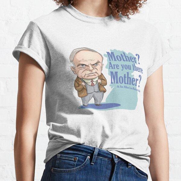 William Lyon MacKenzie King & his mother Classic T-Shirt