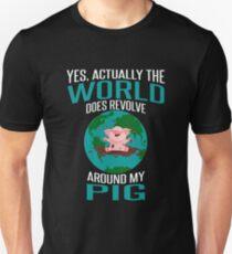 World Does Revolve Around My Pig T-Shirt