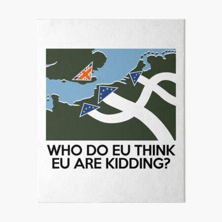 Dad's Army Brexit Art Board Print
