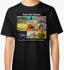 Real 90s babies Classic T-Shirt