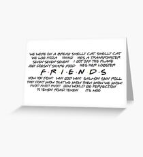 Friends - Quotes Greeting Card