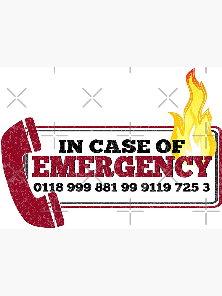 It Crowd Inspired - New Emergency Number - 0118 999 881 99 9119 725 3 - Moss and the Fire by traciv