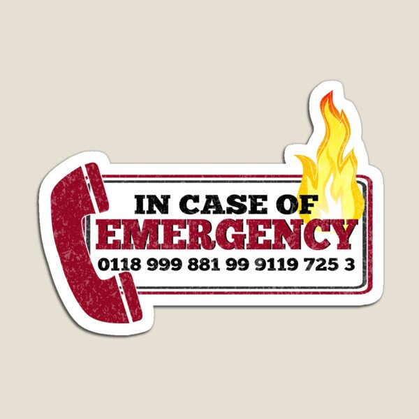 It Crowd Inspired - New Emergency Number - 0118 999 881 99 9119 725 3 - Moss and the Fire Magnet