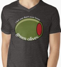 I Bet You Don't Even Know Green Olives T-Shirt