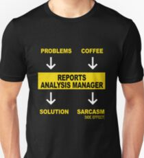 REPORTS ANALYSIS MANAGER Unisex T-Shirt