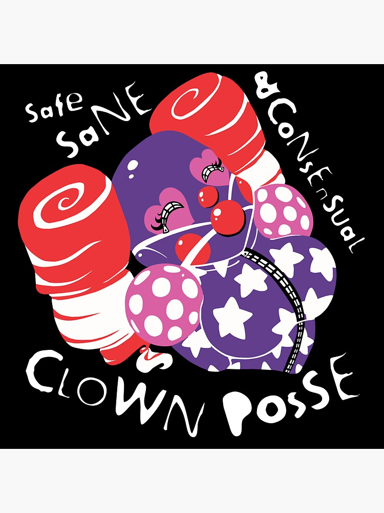 Safe Sane Consensual Clown Posse Classic by Metricula