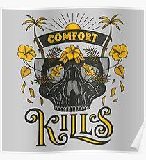 Comfort Kills Poster