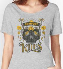 Comfort Kills Women's Relaxed Fit T-Shirt