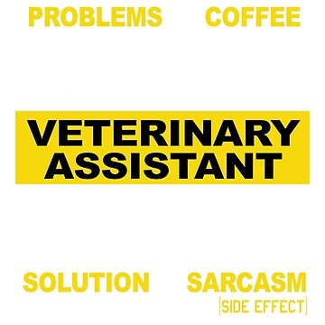 VETERINARY ASSISTANT by morrowfrazier