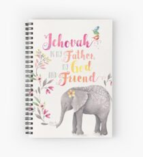 Jehovah is My Father, My God and Friend Spiral Notebook
