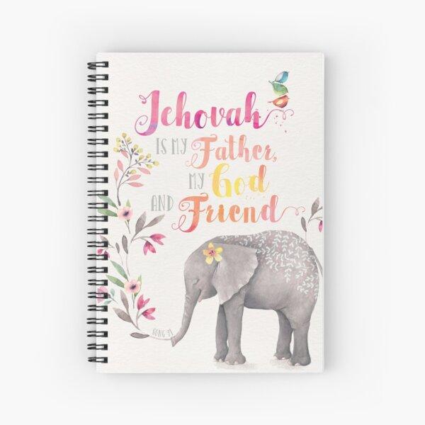 Jehová es mi padre, mi Dios y amigo Cuaderno de espiral