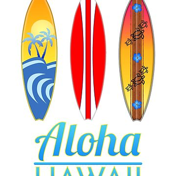 Aloha Hawaii Surfboards by BailoutIsland