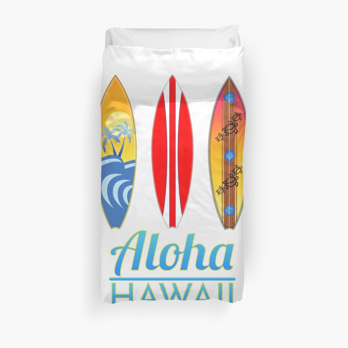 Aloha Hawaii Surfboards Duvet Covers By Bailoutisland Redbubble