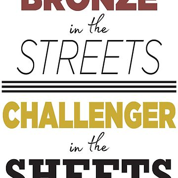 Bronze in the Streets, Challenger in the Sheets by Nifunifadraws