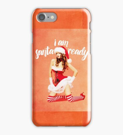 i am santa ready - naughty version iPhone Case/Skin