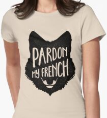 Pardon My French Fox Womens Fitted T-Shirt