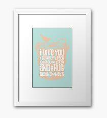 I Love You a Bushel and a Peck Framed Print