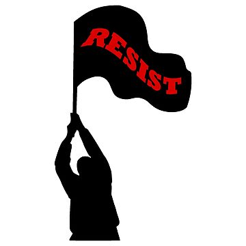 Resist Flag - #Resistance Politics, Political Activism by 321Outright