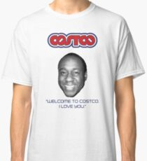 "Personalized ""Welcome to Costco. I Love You.""  See Artist Notes for info Classic T-Shirt"