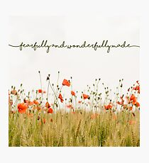 Fearfully and Wonderfully Made Photographic Print