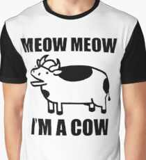 Meow meow, I'm a cow - ASDF Movie from TomSka Graphic T-Shirt