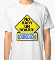 NO BABY ON BOARD Classic T-Shirt