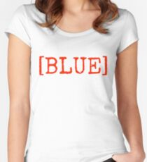 [BLUE] Red Text Confusing Fun Play on Color Design Women's Fitted Scoop T-Shirt