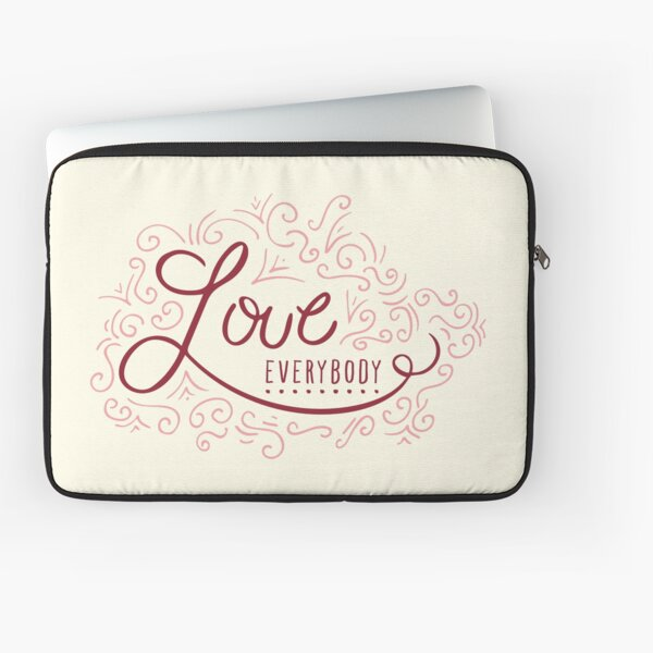 LOVE Everybody Laptop Sleeve