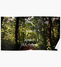 Home is Behind, the World Ahead, forest path  Poster