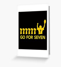 Go For Seven T-shirt Greeting Card