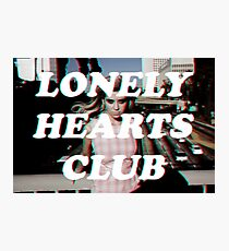 LONELY HEARTS CLUB Photographic Print