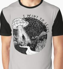 I want to leave Graphic T-Shirt