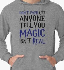 Magic Is Real Lightweight Hoodie